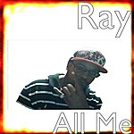Ray All Me