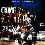 Crime Boss The Game Don't Stop