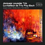 Jacques Loussier Le Meilleur De Trio Play Bach