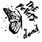 The Fevers Dead Ep