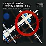 Jacques Loussier Jacques Loussier Trio Play Bach No. 1 & 2