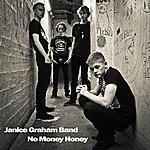 Janice Graham No Money Honey