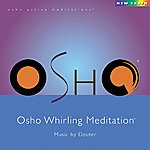 Deuter Osho Whirling Meditation