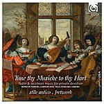 Fretwork Tune Thy Musicke To Thy Hart: Tudor & Jacobean Music For Private Devotion