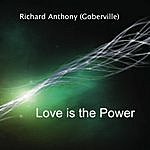Richard Anthony Love Is The Power