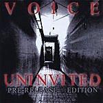 Voice Uninvited