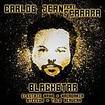 Carlos Jean Blackstar (Feat. Ferrara, Electric Nana, Macadamia, Stelion & Tolo Servera) - Single