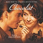 Rachel Portman Chocolat - Original Motion Picture Soundtrack