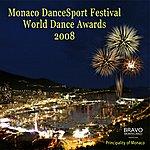 Varios Monaco Dance Sport Festival & World Dance Awards 2008