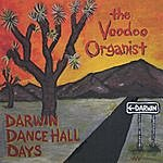 The Voodoo Organist Darwin Dance Hall Days