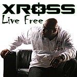 Xross Live Free - Single