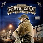 Mista Cane In My Life