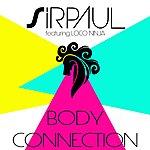 Sirpaul Body Connection (Single Version) (Feat. Loco Ninja) - Single
