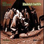 The Roots Illadelph Halflife (Explicit Version)