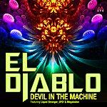 El Diablo Devil In The Machine