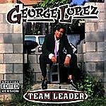 George Lopez Team Leader (Edited Version)