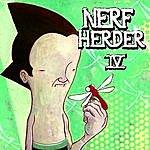 Nerf Herder IV
