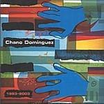 Chano Dominguez Chano Domínguez 1993 - 2003