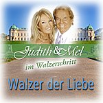 Judith & Mel Judith & Mel IM Walzerschritt: Walzer Der Liebe