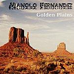 Manolo Fernandez Golden Plains