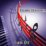 Herbie Hancock Takin' Off (Original Album)