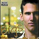 Alan Broadbent Sills, David: Bigs