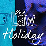 Law Holiday