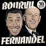 Bourvil Bourvil - Fernandel (30 Succès Remasterisés)