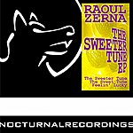 Raoul Zerna The Sweeter Tune Ep