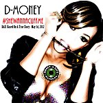 D Money #Shewannacuffme - Single
