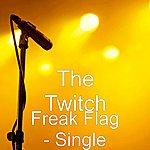 Twitch Freak Flag - Single