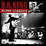 B.B. King Blues Classics