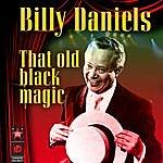 Billy Daniels That Old Black Magic
