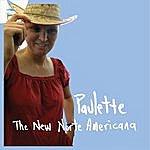 Paulette The New Norte Americana