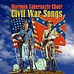 Mormon Tabernacle Choir CIVIL War Songs