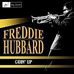 Freddie Hubbard Goin' Up