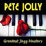 Pete Jolly Greatest Jazz Masters