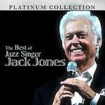 Jack Jones The Best Of Jazz Singer Jack Jones