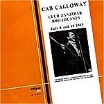 Cab Calloway Club Zanzibar Broadcasts