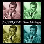 Buddy Rich I Want To Be Happy