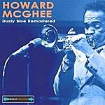 Howard McGhee Dusty Blue Remastered