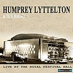 Humphrey Lyttelton & His Band Live At The Royal Festival Hall