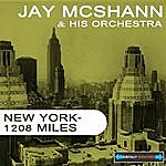 Jay McShann & His Orchestra New York - 1208 Miles Remastered