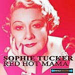 Sophie Tucker Red Hot Mama