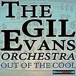 The Gil Evans Orchestra Out Of The Cool Remastered