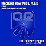 M.E.D. Michael Dow Presents M.E.D: Gaia