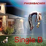 Phishbacher Single B