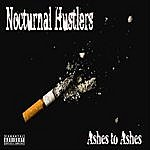 Nocturnal Hustlers Ashes 2 Ashes