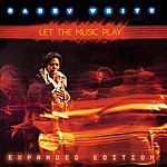 Barry White Let The Music Play (Expanded Edition)