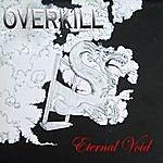 Overkill Eternal Void